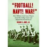 Football! Navy! War!